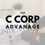 The Advantage a C Corporation Holds for Chattanooga Businesses